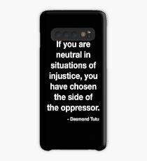 Desmond Tutu Oppressor Quote Case/Skin for Samsung Galaxy