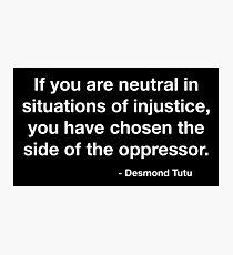 Desmond Tutu Oppressor Quote Photographic Print