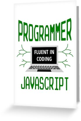 'Retro Programmer Design Fluent in Coding JavaScript' Greeting Card by  geeksta