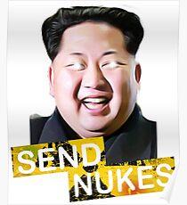Send Nukes Kim Jong-Un Funny Parody Novelty Poster