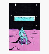 dr manhattan i'm tired Photographic Print
