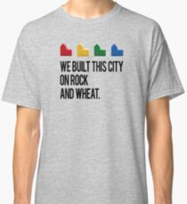 WE BUILT THIS CITY ON ROCK AND WHEAT Settlers of Catan Classic T-Shirt