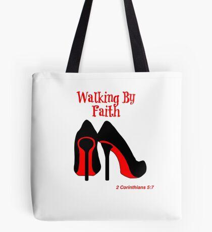 Walking By Faith Tote Bag