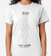 You Live You Learn Alanis Morissette Classic T-Shirt