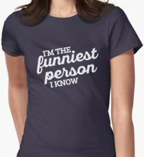 Funniest Person I Know Women's Fitted T-Shirt