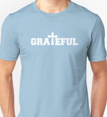 Grateful in White T-Shirt