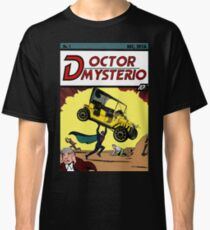 Doctor Mysterio Comics! Fabulous First Issue! Classic T-Shirt