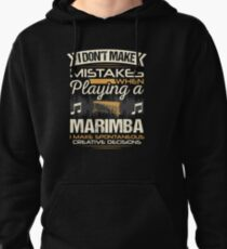 Marimba Player Mistakes Pullover Hoodie