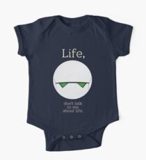 Life, don't talk to me about life. Kids Clothes