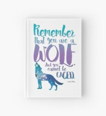 Remember that you are a wolf. And you cannot be caged. ― Sarah J. Maas, A Court of Wings and Ruin  Hardcover Journal