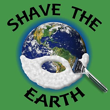 Shave the Earth by Marksman