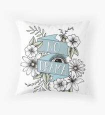 No Drama Throw Pillow