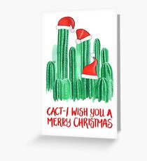 Cact-I Wish You A Merry Christmas Greeting Card