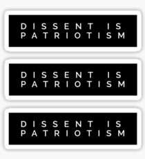 DISSIDENT EST PATRIOTISME Sticker