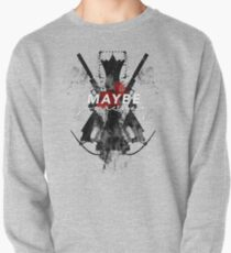 Maybe Someday? Pullover