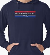 Any Functioning Adult 2020 Lightweight Hoodie