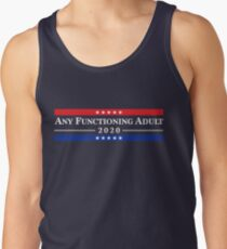 Any Functioning Adult 2020 Tank Top