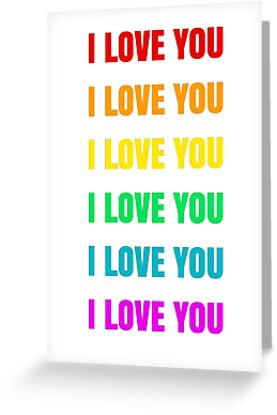 I LOVE YOU 6 rainbow colors by IdeasForArtists
