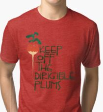 Keep Off the Dirigible Plums Tri-blend T-Shirt