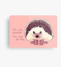 """You Are Capable"" Hedgehog Metal Print"