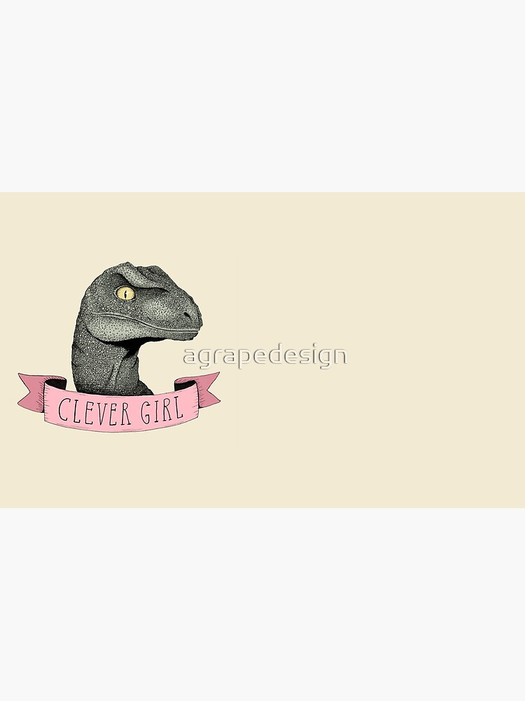 Clever Girl by agrapedesign