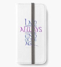 I Am With You Always iPhone Wallet/Case/Skin