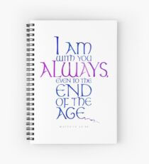 I Am With You Always Spiral Notebook