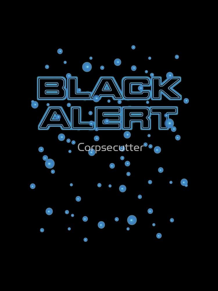 «Alerte noire» par Corpsecutter