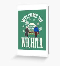 Welcome To Wichita Greeting Card