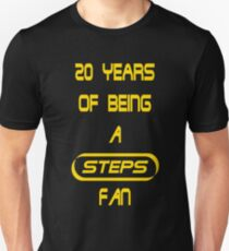 20 Years of Being A Steps Fan Unisex T-Shirt