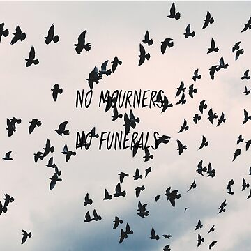 No mourners no funerals by bookbrd