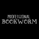 Professional Bookworm - white text by jitterfly