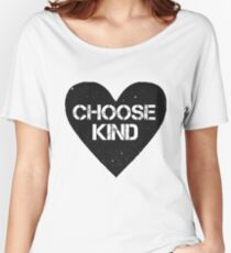 Choose Kind Heart Women's Relaxed Fit T-Shirt