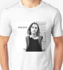 Look What You Made Lady Bird Do Unisex T-Shirt