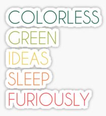 Colorless Green Ideas Sleep Furiously Sticker