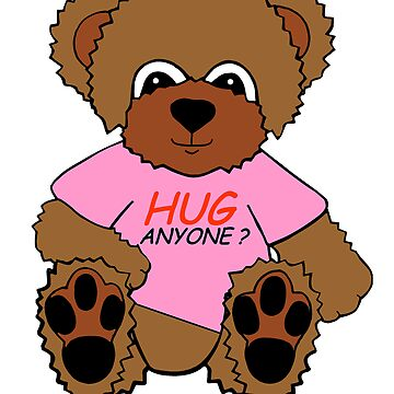 BEAR HUG ANYONE? (PINK) by Arrow