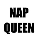 NAP QUEEN by Charlize-Renay