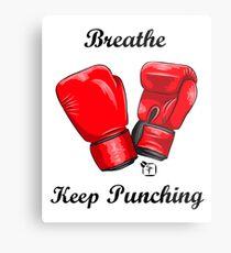 Breath and Keep Punching Metal Print