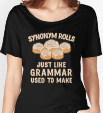 Synonym Rolls Just Like Grammar Used To Make Food Gift Relaxed Fit T-Shirt