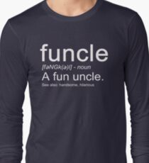 Funcle a Fun Uncle Definition, Funny Novelty Item T-Shirt