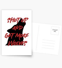 SHUT UP AND GET MORE WOLVES - proceeds to Breast Cancer Research Foundation Postcards