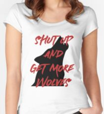 SHUT UP AND GET MORE WOLVES - proceeds to Breast Cancer Research Foundation Women's Fitted Scoop T-Shirt