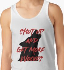 SHUT UP AND GET MORE WOLVES - proceeds to Breast Cancer Research Foundation Tank Top