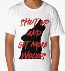 SHUT UP AND GET MORE WOLVES - proceeds to Breast Cancer Research Foundation Long T-Shirt