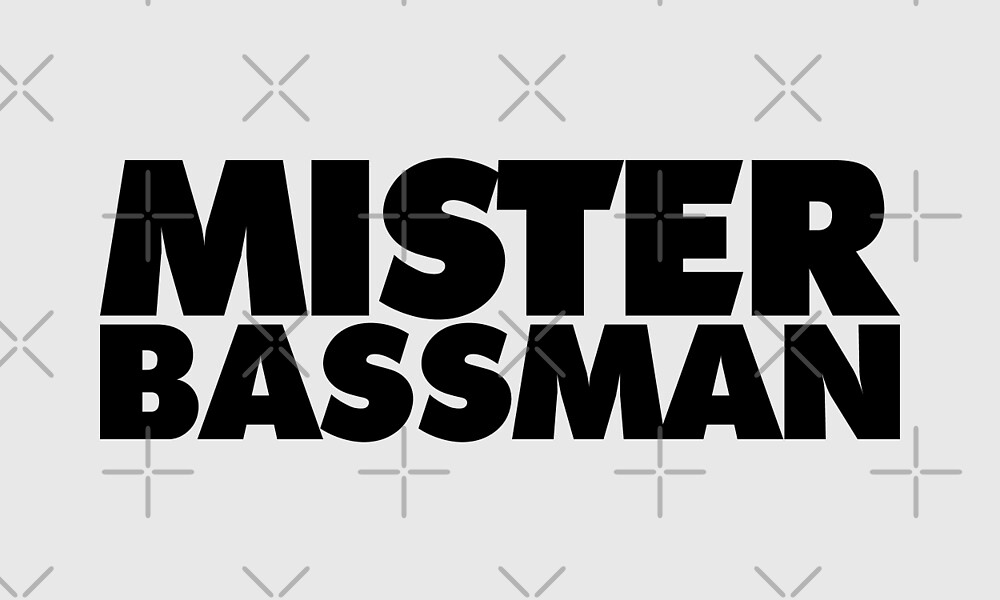 Mister Bassman by theshirtshops