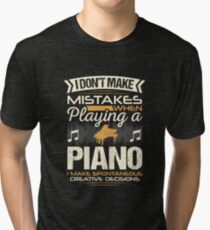 Piano Player Mistakes Tri-blend T-Shirt
