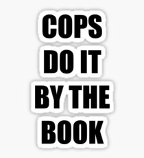 Halloween 4 - Cops do it by the book Sticker