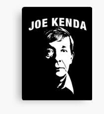 Joe Kenda my my my Canvas Print