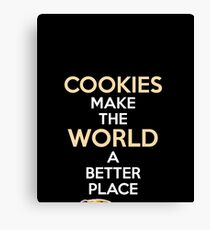 Funny Baking Gift   Cookies Make The World A Better Place shirt   Gifts For A Baker Canvas Print