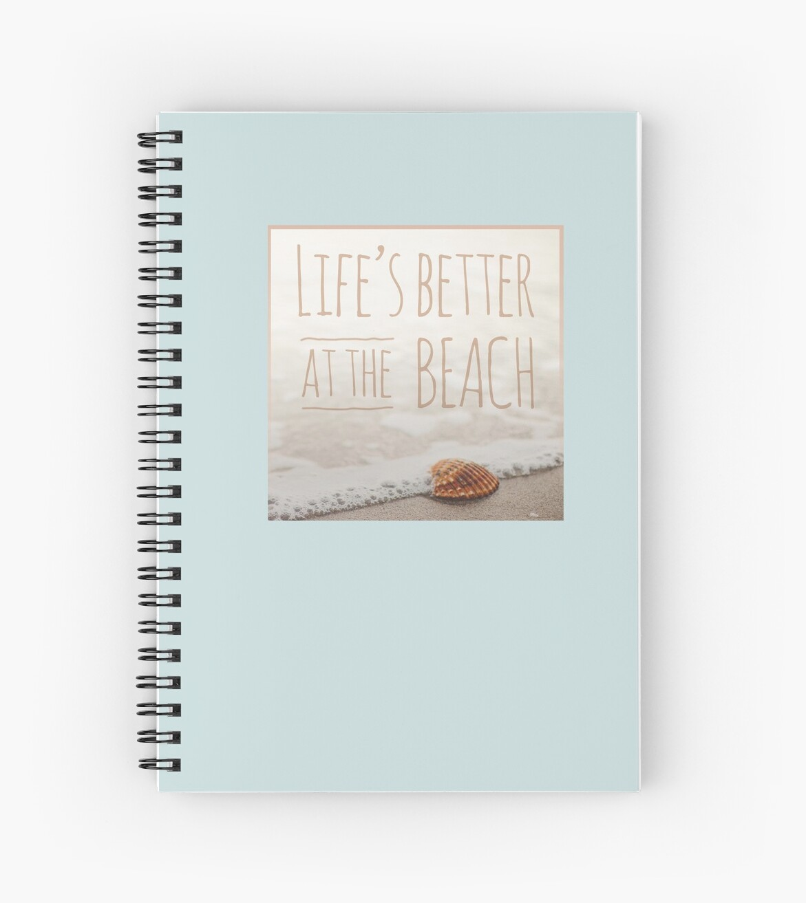 Life's Better at the Beach by Sharon Felschow